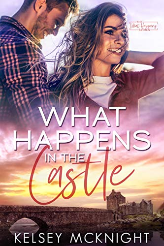 What Happens in the Castle by [McKnight, Kelsey]