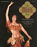 The Belly Dance Book: The Serena Technique for Learning Belly Dancing