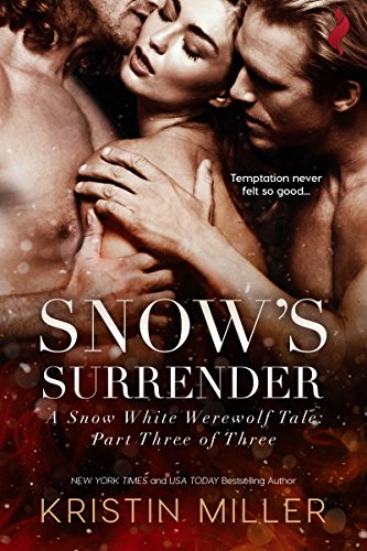 Snow's Surrender by Kristin Miller