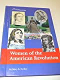 Women of the American Revolution, Mary Rodd Furbee, 1560064897