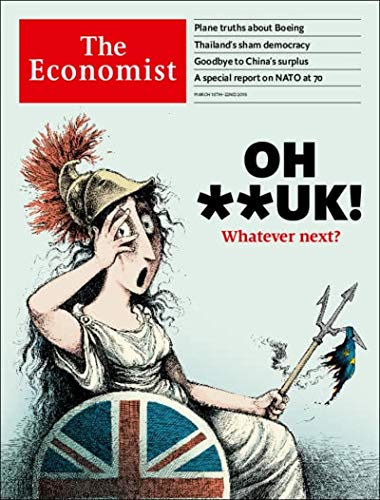 The Economist Magazine (March 16, 2019) Oh **UK! Whatever - Economist Magazine