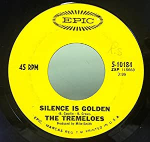 The Tremeloes The Tremeloes Silence Is Golden Let Your