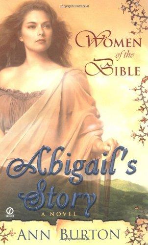 Abigail's Story: A Novel (Women of the Bible)