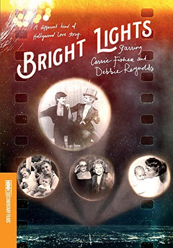 (Bright Lights: Starring Carrie Fisher and Debbie Reynolds)