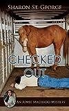 Checked Out (Aimee Machado Mystery)