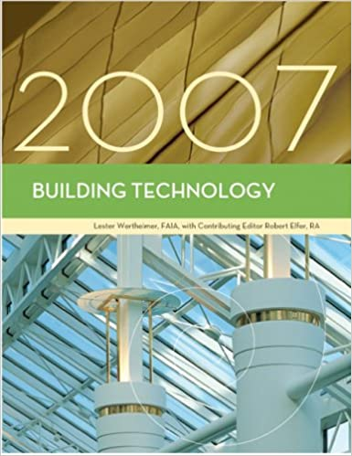 Building Technology, 2007 Edition