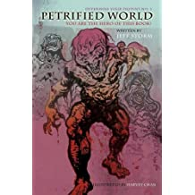 Petrified World, Determine Your Destiny No. 1: You Are the Hero of This Book!