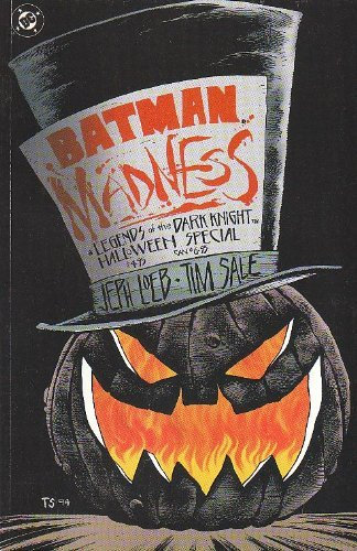 Batman: Madness : legends of the Dark Knight : a tale of Halloween in Gotham City - Special ()