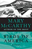 Birds of America, Mary McCarthy, 1480438308