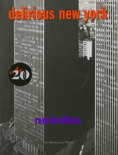 Pdf History Delirious New York: A Retroactive Manifesto for Manhattan