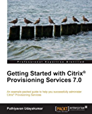 Getting Started with Citrix® Provisioning Services 7.0