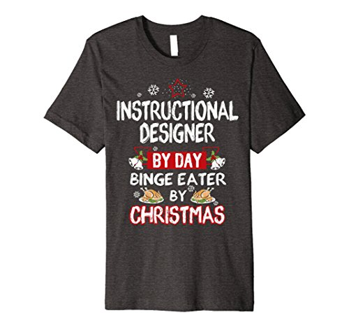 Mens Instructional Designer by Day Christmas Gift T-Shirt...