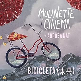 Bicicleta (未来) de Molinette Cinema & Arroba Nat en Amazon Music ...