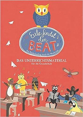Eule findet den Beat - das Unterrichtsmaterial für die Grundschule ...