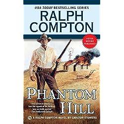 Phantom Hill (A Ralph Compton Western)