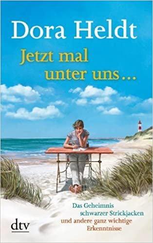 Jetzt mal unter uns ... by Dora Heldt (2014-05-01)