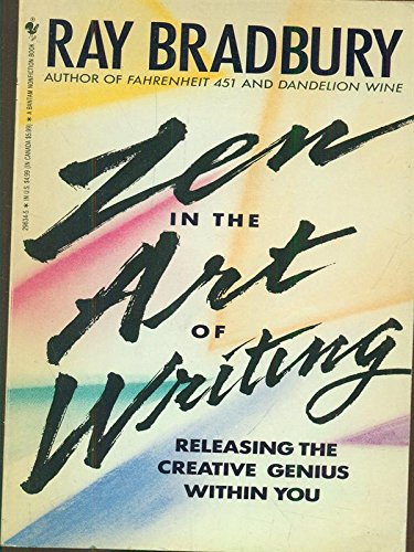 Zen in the Art of Writing: Releasing the Creative Genius...