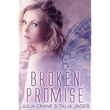 Broken Promise (Between Worlds Book 2)