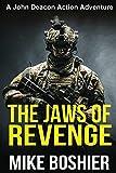 The Jaws of Revenge (John Deacon Thrillers)