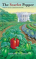 The Scarlet Pepper (A White House Gardener Mystery)