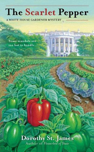 The Scarlet Pepper (A White House Gardener Mystery Book 2)