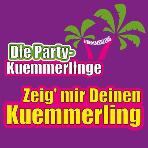 zeig 39 mir deinen kuemmerling die party kuemmerlinge mp3 downloads. Black Bedroom Furniture Sets. Home Design Ideas
