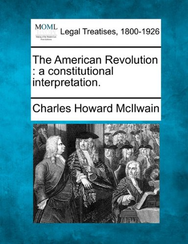 Image of The American Revolution: A Constitutional Interpretation