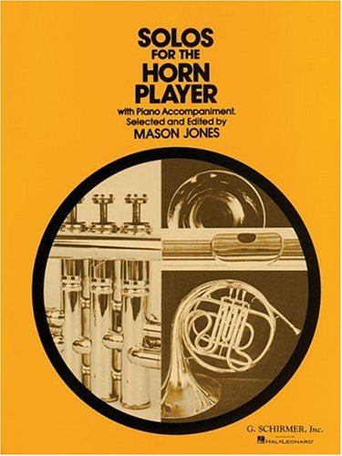 Solos for the Horn Player With Piano Accompaniment (Book Horn Solos)