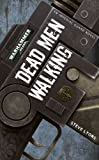 Dead Men Walking, Steve Lyons, 1849700125