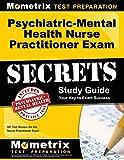 Psychiatric-Mental Health Nurse Practitioner Exam Secrets Study Guide: NP Test Review for the Nurse...