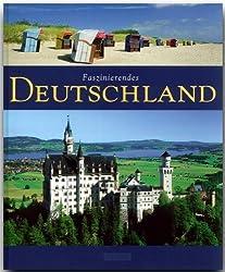 Faszinierendes DEUTSCHLAND - Ein Bildband mit über 120 Bildern - FLECHSIG Verlag von Sebastian Wagner (2009) Taschenbuch