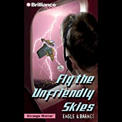 Fly the Unfriendly Skies