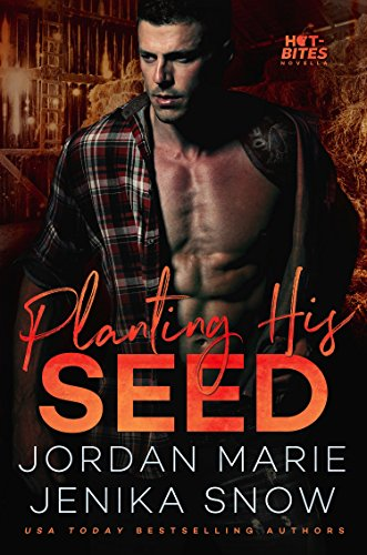 Planting His Seed (Hot-Bites, 3)