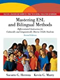 Mastering ESL and Bilingual Methods: Differentiated Instruction for Culturally and Linguistically Diverse (CLD) Students (2nd Edition) (Allyn & Bacon Resources for Teaching English Learners)