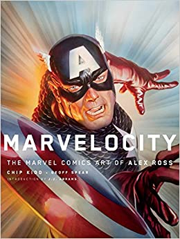 Book's Cover of Marvelocity: The Marvel Comics Art of Alex Ross (Pantheon Graphic Novels) (Inglés) Tapa dura – Ilustrado, 2 octubre 2018