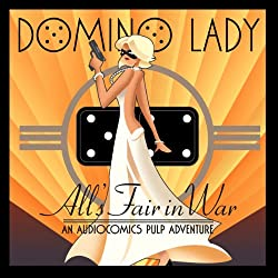 The Domino Lady: All's Fair in War