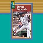 Latino Legends: Hispanics in Major League Baseball | Michael Silverstone