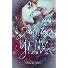 Dans tes yeux (French Edition)