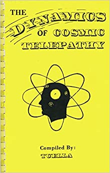 The Dynamics of Cosmic Telepathy (Compiled by Tuella) 51dTmZPp3qL._SY344_BO1,204,203,200_