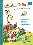Chut... Je lis ! - Méthode de lecture CE1 - Cahier d'exercices - Ed. 2012