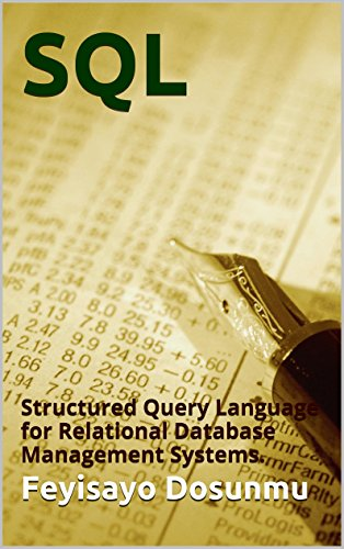 Download SQL: Structured Query Language for Relational Database Management Systems. Pdf