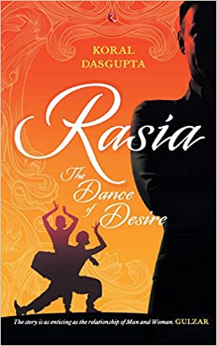 Buy rasia the dance of desire book online at low prices in india buy rasia the dance of desire book online at low prices in india rasia the dance of desire reviews ratings amazon fandeluxe Choice Image