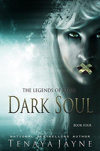 Dark Soul: A Fantasy Romance Novel  (The Legends of Regia Book 4)