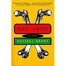 Rule of the Bone: A Novel