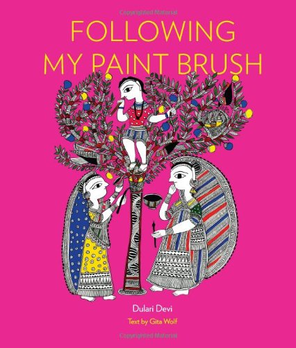Following My Paint Brush by Brand: Tara Books