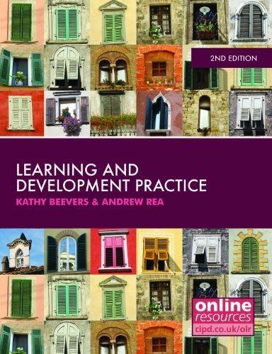 Learning and Development Practice by Beevers, Kathy, Rea, Andrew (2013) Paperback