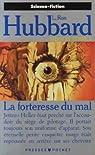 Mission Terre, tome 2 : La forteresse du Mal par Hubbard