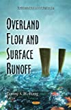 Overland Flow and Surface Runoff, Tommy S. W. Wong, 1611228689