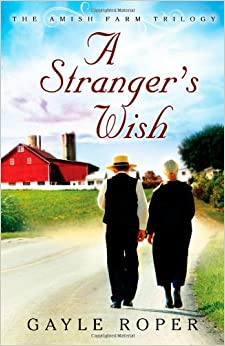 Book A Strangers Wish PB (The Amish Farm Trilogy)