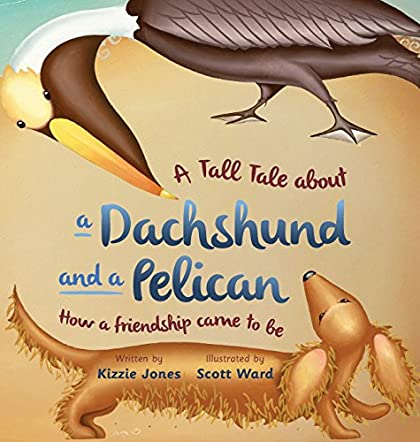A Tall Tale About a Dachshund and a Pelican